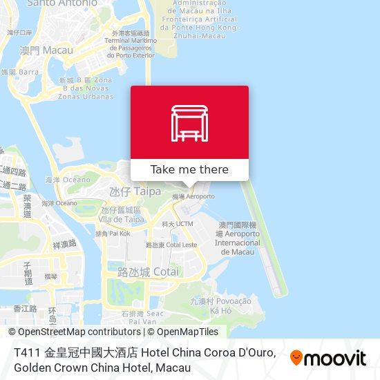 T411 金皇冠中國大酒店 Hotel China Coroa D'Ouro, Golden Crown China Hotel map