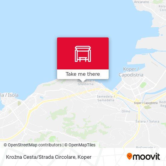 Krožna Cesta/Strada Circolare map