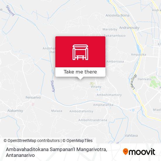 Ambavahaditokana Sampanan'I Mangarivotra map