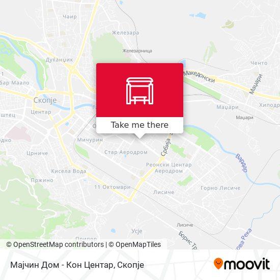 Мајчин Дом - Кон Центар map