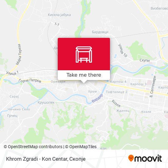 Khrom Zgradi - Kon Centar map