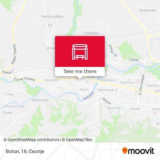 Botun, 16 map