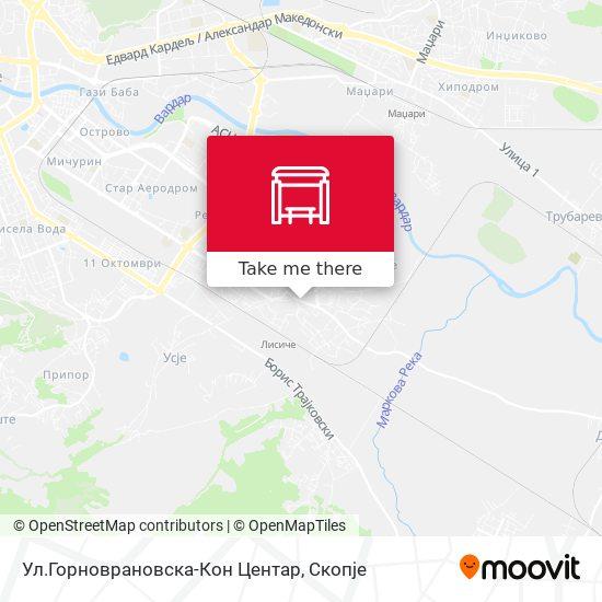 Ул.Горноврановска-Кон Центар map