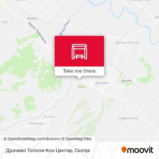 Драчево Тополи-Кон Центар map