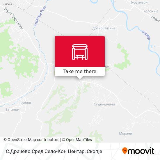 С.Драчево Сред Село-Кон Центар map