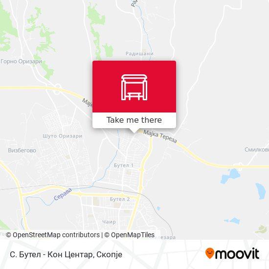 С. Бутел - Кон Центар map