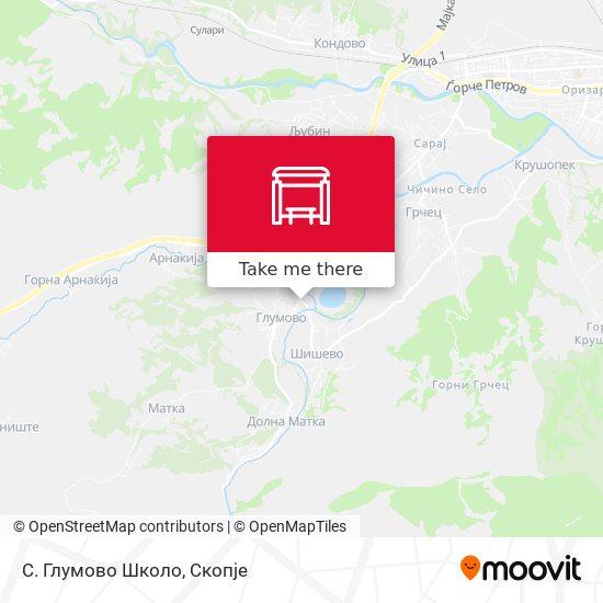 С. Глумово Школо map