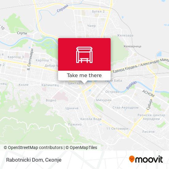 Rabotnicki Dom map