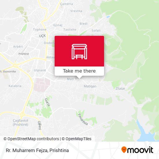 Rr. Muharrem Fejza map