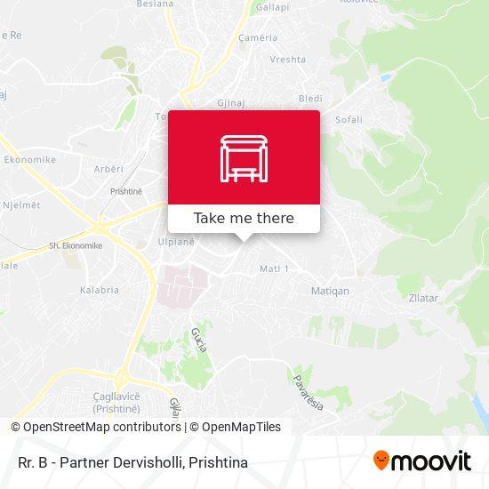 Rr. B - Partner Dervisholli map