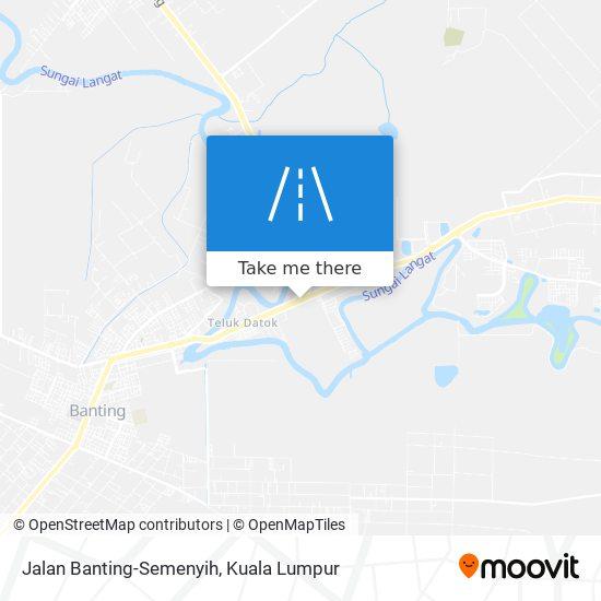 Peta Jalan Banting-Semenyih