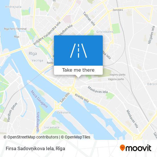 Firsa Sadovņikova Iela map