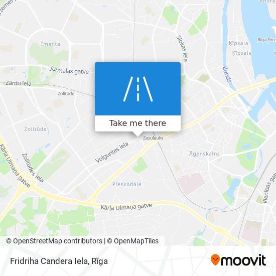 Fridriha Candera Iela map