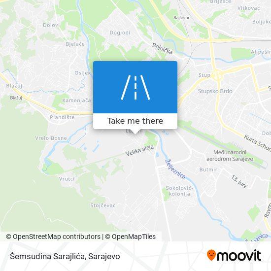 Šemsudina Sarajlića map