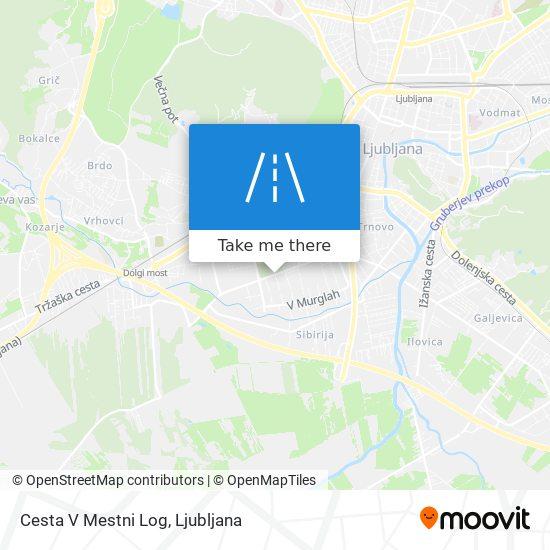 Cesta V Mestni Log map