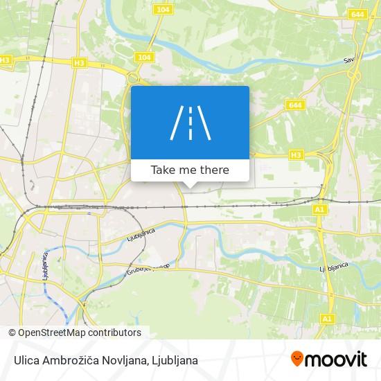 Ulica Ambrožiča Novljana map