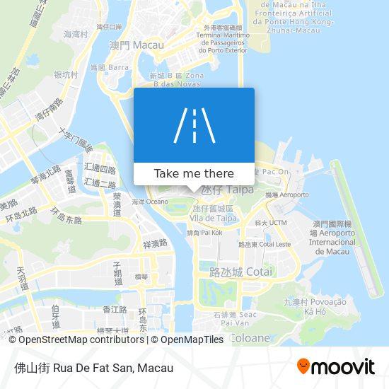 佛山街 Rua De Fat San map