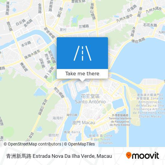 青洲新馬路 Estrada Nova Da Ilha Verde map