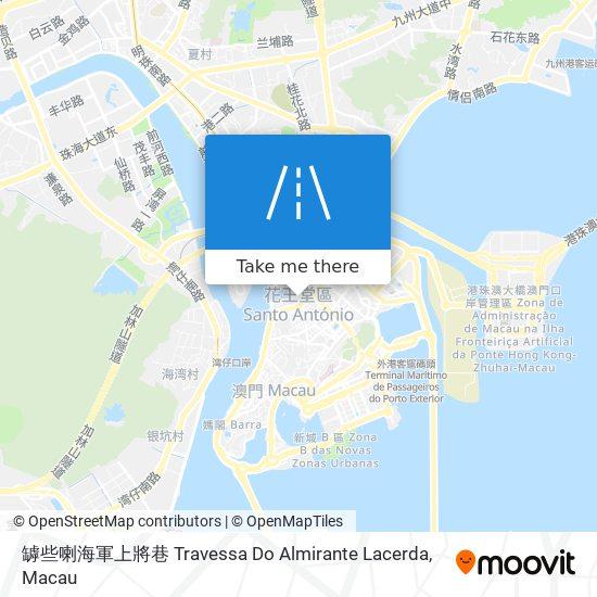 罅些喇海軍上將巷 Travessa Do Almirante Lacerda map