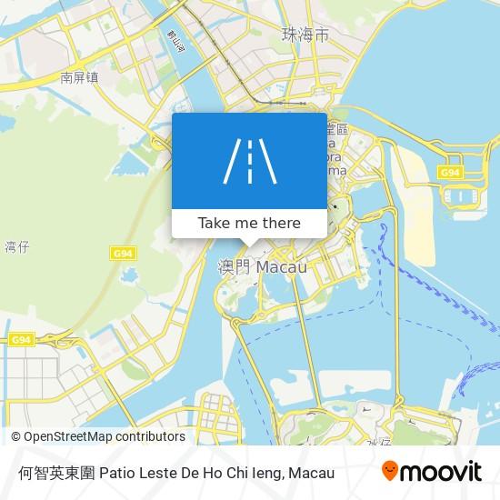 何智英東圍 Patio Leste De Ho Chi Ieng map