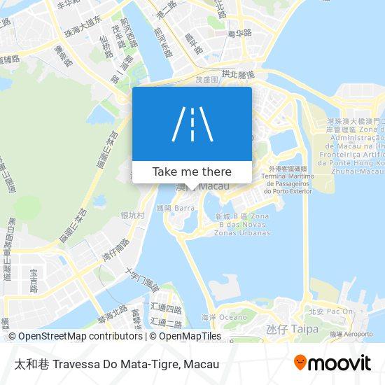 太和巷 Travessa Do Mata-Tigre map