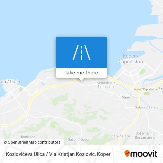 Kozlovičeva Ulica / Via Kristjan Kozlovič map