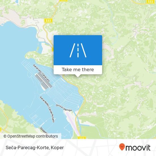 Seča-Parecag-Korte map