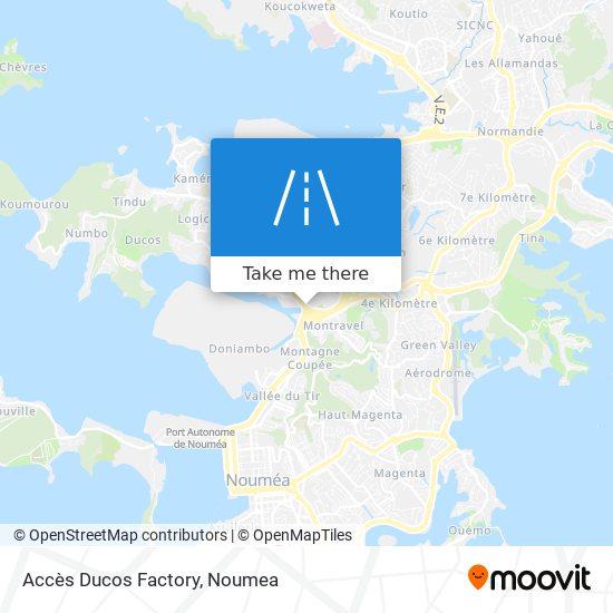 Accès Ducos Factory map