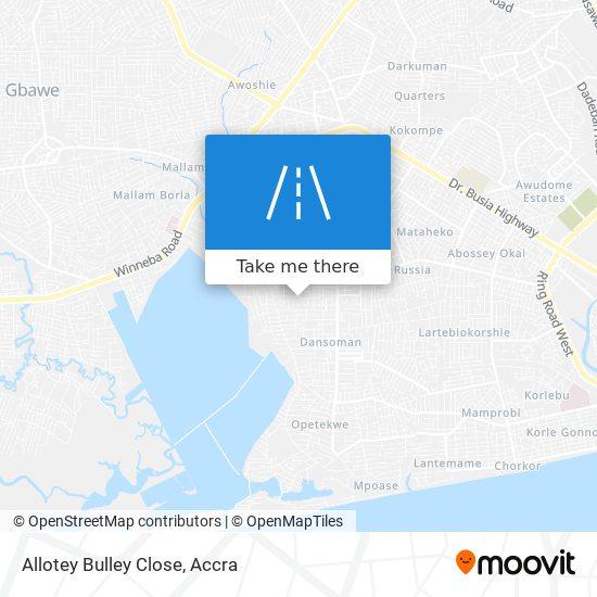 Allotey Bulley Close map