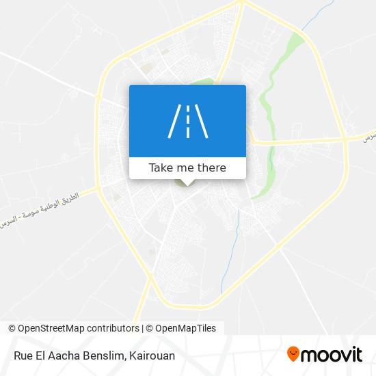 Rue El Aacha Benslim plan