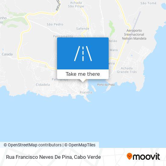 Rua Francisco Neves De Pina mapa