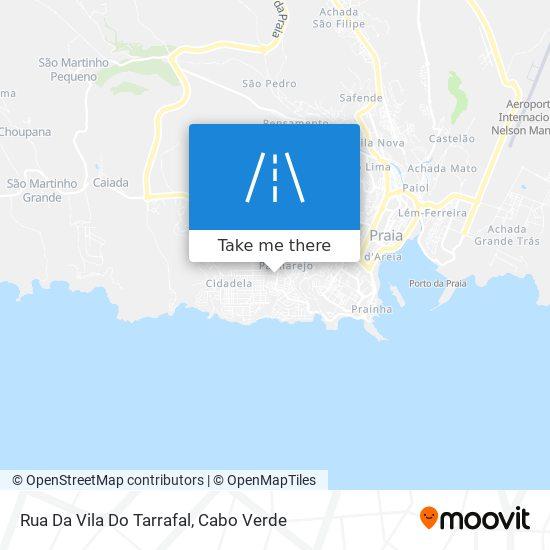 Rua Da Vila Do Tarrafal mapa