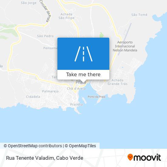 Rua Tenente Valadim mapa