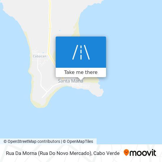 Rua Da Morna (Rua Do Novo Mercado) mapa