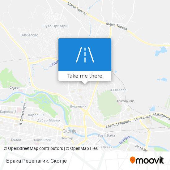 Браќа Реџепагиќ map