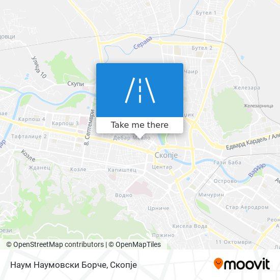 Наум Наумовски Борче map