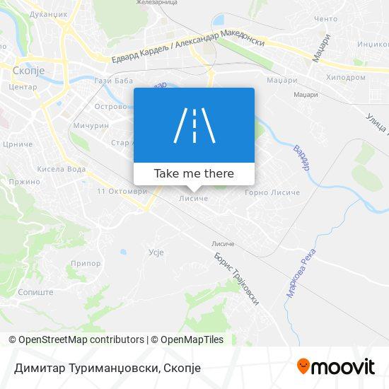 Димитар Туриманџовски map