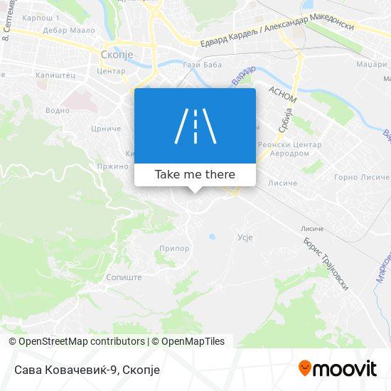 Сава Ковачевиќ-9 map