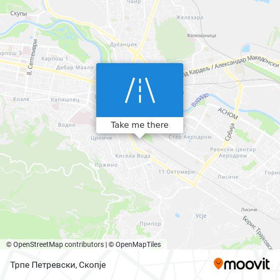 Трпе Петревски map