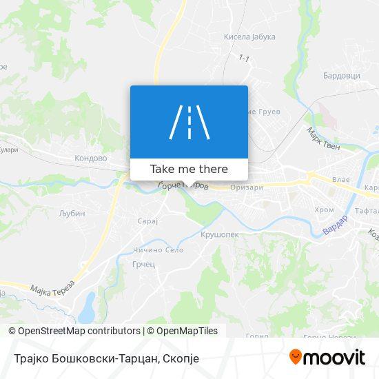 Трајко Бошковски-Тарцан map