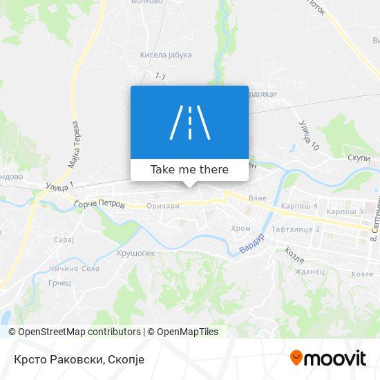 Крсто Раковски map