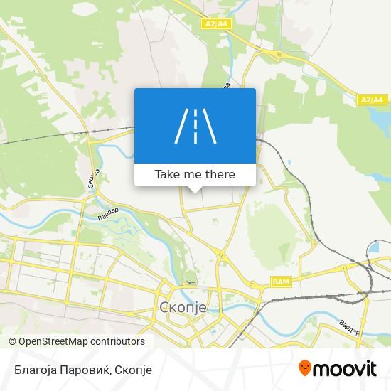 Благоја Паровиќ map