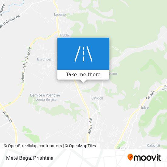 Metë Bega map