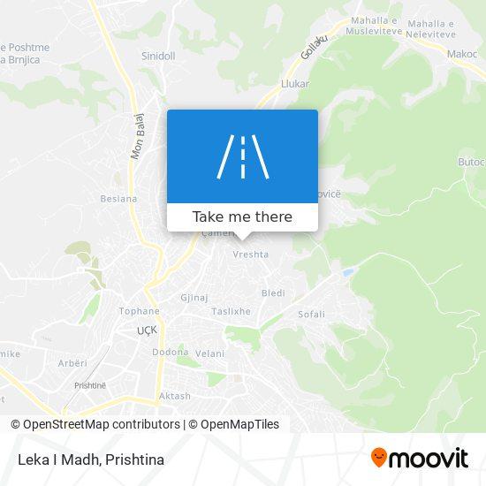 Leka I Madh map
