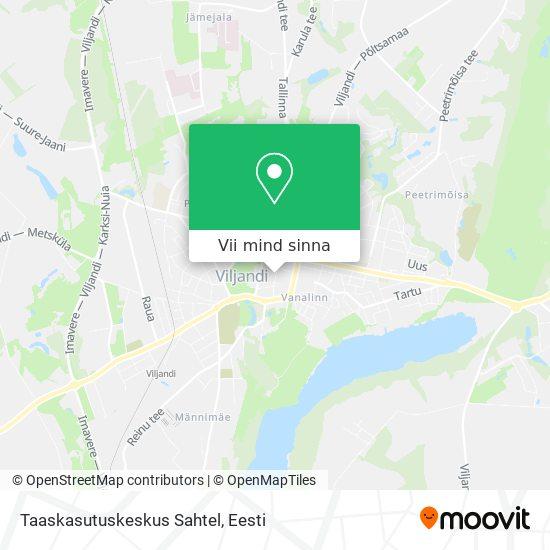 Taaskasutuskeskus Sahtel kaart