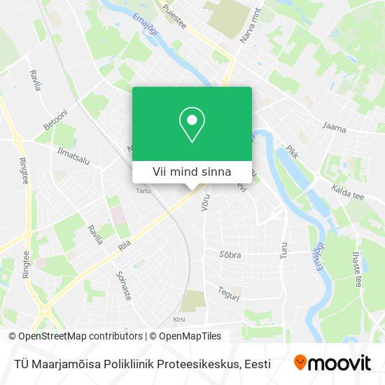 TÜ Maarjamõisa Polikliinik Proteesikeskus kaart