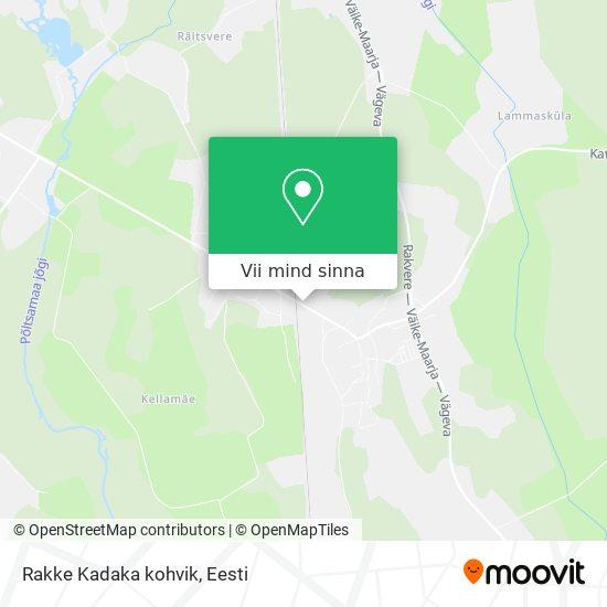 Rakke Kadaka kohvik kaart