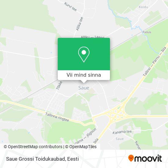 Saue Grossi Toidukaubad kaart