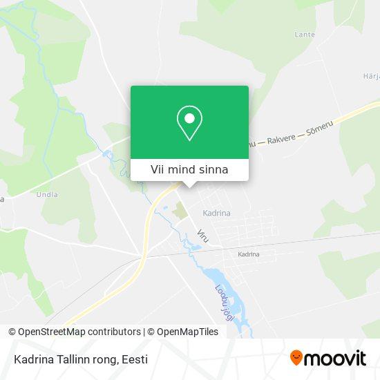 Kadrina Tallinn rong kaart