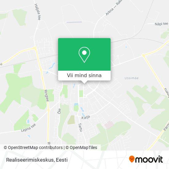 Realiseerimiskeskus kaart